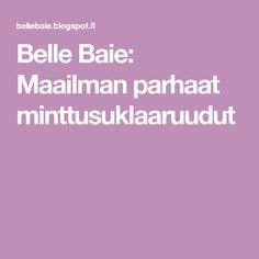 Belle Baie: Maailman parhaat minttusuklaaruudut