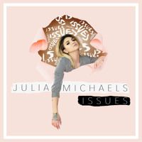 Issues by Julia Michaels on SoundCloud