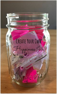 Create a Happiness Jar | Be Healthy, Be Happy Wellness
