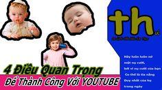 4 Điều Cần Làm Để Thành Công Với Youtube - Online schools - Trương Thế T...