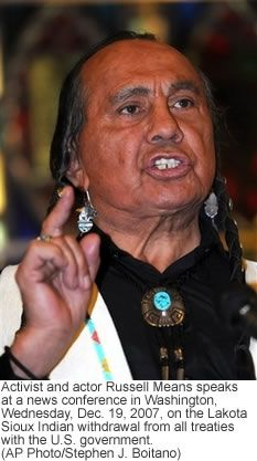 Lakota Freedom Russell Means - http://www.russellmeansfreedom.com  - http://www.youtube.com/watch?v=u3fzbgxobFo&feature=fvst - http://www.youtube.com/watch?v=PwQafICKWY4&feature=related - http://www.youtube.com/watch?v=Ze0dpXuvxFg&feature=fvwrel Invia un Commento