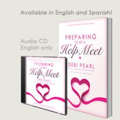 Preparing To Be A Help Meet - book and audio  THIS IS GREAT!!!!