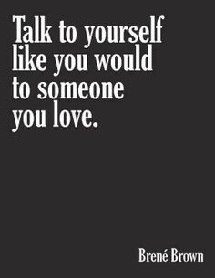 Love yourself above all else.