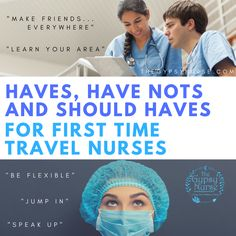 Have, have not, and should haves for first time travel nurses tips and advice #travelnurseadvice #gypsynurse #travelnurse