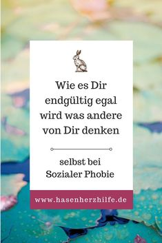 Wie es Dir endgültig egal wird was andere von Dir denken How you finally do not care what others say or think about you – even with social phobia (fear, procrastination) Health Tips, Health Care, Body Love, Psychology Facts, Love Your Life, No Me Importa, Motivation, Better Life, Self Improvement