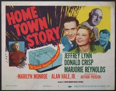 """Home Town Story"" - Jeffrey Lynn, Donald Crisp, Marjorie Reynolds, Marilyn Monroe and Alan Hale Jr. US Title Lobby Card, 1951."