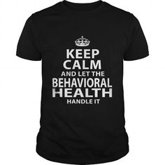 BEHAVIORAL HEALTH T Shirts, Hoodie Sweatshirts