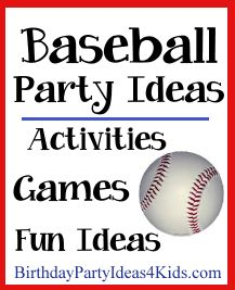 Baseball Birthday Party Theme - Fun ideas for a Baseball themed birthday party!   Baseball themed party games, activities, party food ideas, favors and more!   Great for ages 2, 3, 4, 5, 6, 7, 8, 9, 10, 11, 12, 13, 14, 15, 16, 17 years old.  http://www.birthdaypartyideas4kids.com/baseball_birthday_party.htm