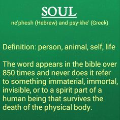 The truth about what the soul is. If you are a truth seeker, you will find out for yourself what the bible really teaches. Don't go along with main stream teachings that are not biblical! jw.org