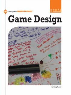 Game Design by Greg Austic  From simple board games to the latest in video game technology makers are hard at work designing fun new ways to play. Readers will discover new processes, integrate visual information with text, and and learn technical word meanings as they find out how games are designed and what makes a good game. They will also learn how to plan and create games of their own. 8/2014