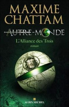 Autre monde, tome 1 - Maxime Chattam
