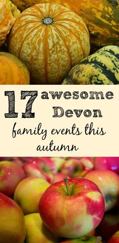 17 awesome Devon family events this autumn including food festivals, railway rides, exhibitions, Halloween fun and fireworks in the South West of England