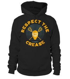 Respect the Crease Lacrosse Goalie (Hoodie Unisex - Black) lacrosse prom, lacrosse valentine, lacrosse monogram #lacrosse #lacrossephotography #lacrossefootwear, back to school, aesthetic wallpaper, y2k fashion Lacrosse Quotes, Hoodies, Sweatshirts, Respect, Monogram, Prom, Unisex, Wallpaper, School