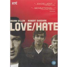 Love/ Hate. Starring, Aidan Gillen as the top-lad John Boy, Aidan was the Baltimore major Carcetti in The Wire.