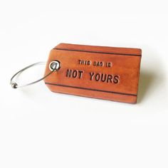 This Is Not Yours leather bag tag
