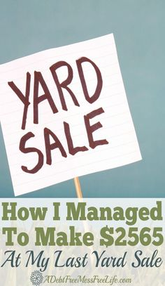 Want your next yard sale to super successful? Learn the strategies that work from displays, to advertisings and all the tips and ideas you can implement for your next yard sale so you too can bring in big money. Garage Sale Signs, Yard Sale Signs, For Sale Sign, Garage Sale Pricing, Make More Money, Extra Money, Big Money, Extra Cash, Garage Sale Organization