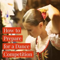 How to Prepare for a Dance Competition