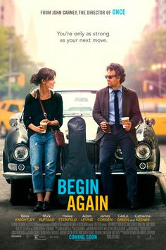 Begin Again A musical feel good movie about British Singer-Songwriter Britta (Keira Knightley) teaming up with has-been music producer Dan (Mark Ruffalo). Very entertaining film. Nice drama and conflict. Begin Again Keira, Begin Again Movie, Mark Ruffalo, Adam Levine, Keira Knightley, Mos Def, Film Romance, Catherine Keener, Lost Stars