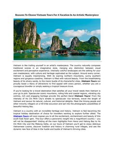 Why Vietnam is so famous for tourists nowadays? What reasons make people book #Vietnamtours?