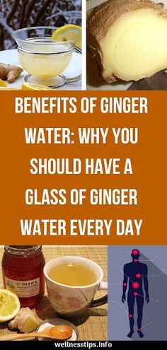 Benefits Of Ginger Water Why You Should Have A Glass Of Ginger Water Every Day #benefitsofgigerwater #healthcare #fitness #youshould #haveaglassof #gingerofwater #everyday