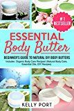 Free Kindle Book -   Essential Body Butter: Beginner's Guide To Natural DIY Body Butters - Includes Organic Body Care Recipes! (Natural Body Care, Essential Oils, DIY Recipes) Check more at http://www.free-kindle-books-4u.com/health-fitness-dietingfree-essential-body-butter-beginners-guide-to-natural-diy-body-butters-includes-organic-body-care-recipes-natural-body-care-essential-oils-diy-recipes/