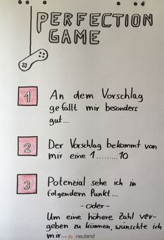 Perfection Game is a method that practices respect for the suggestions and content of others. Führungskräfte Coaching, Massage, Sketch Notes, Change Management, Project Board, Chart Design, Buisness, Design Thinking, Personal Branding