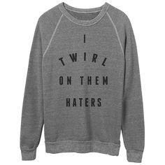 Haters Crewneck Sweatshirt - Beyonce