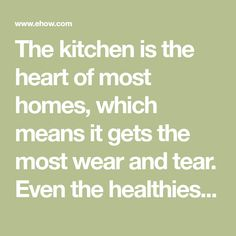 The kitchen is the heart of most homes, which means it gets the most wear and tear. Even the healthiest diet contains oils, grease and other messy ingredients that can drip, splatter and leave yucky stains. Consistent maintenance can keep things under control, but sometimes life gets messy. An occasional deep cleaning will help ensure that the beat goes on.