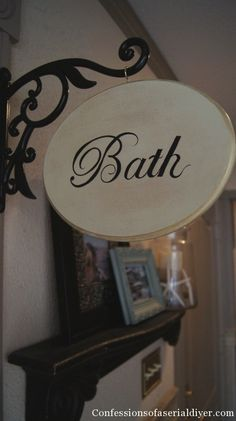 Bath Sign As Seen At My Cottage Charm I Had To Have One So
