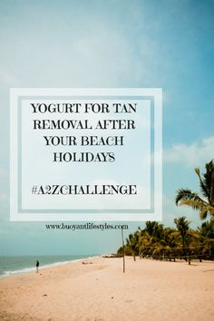 Yogurt for tan removal after your beach holiday Tan removal home remedies | personal care | skin care | anti-tan | use of yoghurt
