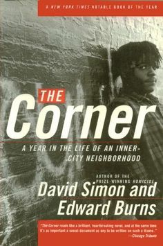 The Corner: A Year in the Life of an Inner-City Neighborhood | David Simon & Edward Burns, 9780767900316