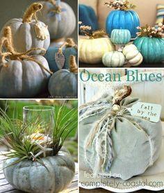 Beachy Blue pumpkins: http://www.completely-coastal.com/2014/09/coastal-autumn-nautical-pumpkins.html