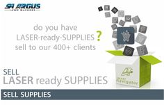 Do you have supplies that are compatible with LASER cutting or engraving? Contact us to open the doors to your online supply store for FREE. All supplies will be tested and our clients will get personal training, working with your products. VIEW Our Brochure: http://www.mysmartlaser.com/PDFA4NAV.pdf or Contact Cecile at cecile@mysmartlaser.com