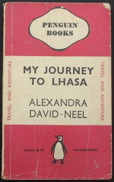 My Journey to Lhasa by Alexandra David Neel.  True story of a bad-assed middle-aged woman who undertook an incredible journey through Tibet.  She's definitely a roll model for women & girls
