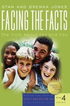 Facing the Facts: The Truth About Sex and You (God's Design for Sex) by Brenna Jones. $7.97. Publisher: NavPress; Rev Upd edition (March 15, 2007). Publication: March 15, 2007. Reading level: Ages 12 and up. Series - God's Design for Sex (Book 4)