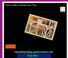Folding Sawhorse Woodworking Plans 150524 - Woodworking Plans and Projects!