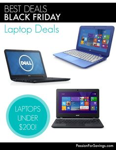 See all of the Black Friday Laptop Deals with the Best Prices you will find Black Friday and Cyber Monday!