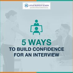 Preparing for an interview? Stay tuned to know 5 ways to improve your confidence level for an interview! #BuildConfidence #LBS