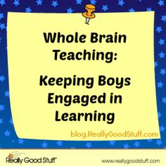 Whole Brain Teaching: Keeping Boys Engaged in Learning | Teacher's Lounge Blog | Really Good Stuff®