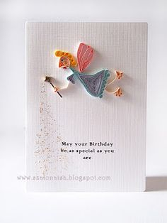 Quilled handmade cards - Szalonaisa's Wonderland: Quilled Ugly Birthday Fairy