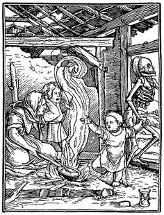 """A rather sad image as the mother and older sibling look on in horror as death takes away the youngest.  Mother is cooking a simple meal over a fire.   Holbein, Hans. """"The Dance of Death."""" Woodcut, before 1538. Facsimile, London, 1892. Annotated by Shona Kelly Wray."""