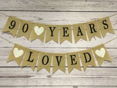 The Handcraft Banner - 90 Years Loved Birthday Birthday Banner,Burlap Birthday Banner, Burlap Banner, B - Burlap Birthday Banners, 90th Birthday Decorations, Rustic Birthday, 90th Birthday Parties, Construction Birthday Parties, Vintage Birthday, Happy Birthday Banners, Harry Birthday, 80th Birthday