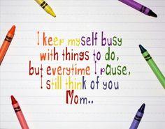 I still think of you, mom