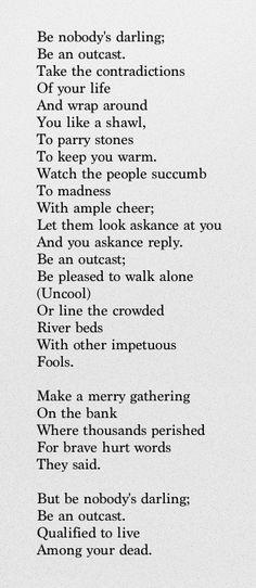 Be nobody's darling--Alice Walker