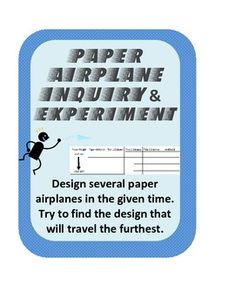 Paper Airplane Science Inquiry and Experiment/ Scientific Method