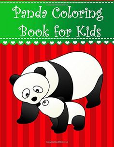 Panda Coloring Book for Kids: Big, simple and easy cute P... https://www.amazon.com/dp/1977897983/ref=cm_sw_r_pi_dp_x_78Q3zb6CKM3RP