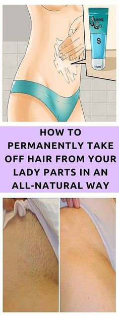 AMAZING TIP! TAKE A LOOK AT HOW TO PERMANENTLY TAKE OFF HAIR FROM YOUR LADY PARTS IN AN ALL-NATURAL WAY JUST BY APPLYING THIS HOMEMADE MIXTURE #pubichair #unwantedhair #skinremedies #skincare #ladyparthair