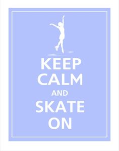 Keep Calm and SKATE ON Print 11x14 (Pale Blue featured).