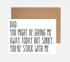 Father of the Bride card - A special note to Dad on your wedding day.      THE DETAILS:    - 105x148mm (A6) folded card  - C6 100% recycled kraft
