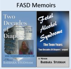 Two FASD memoirs by Barbara Studham Two Decades, Spectrum Disorder, Memoirs, Disorders, Alcohol, Rubbing Alcohol, Liquor